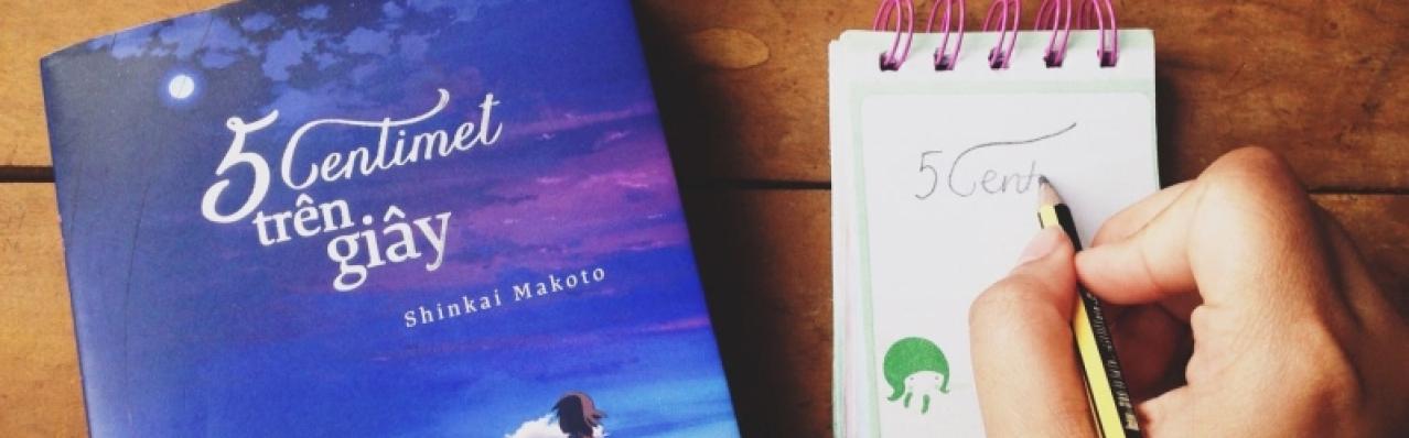 """Shinkai Makoto và 4 tác phẩm """"kì lạ"""" về khoảng cách"""