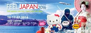 Feel Japan 2016 - Trải nghiệm văn hóa, du lịch Nhật Bản