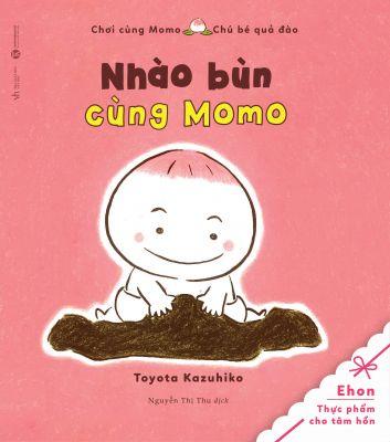 Chơi cùng Momo - Nhào bùn cùng Momo
