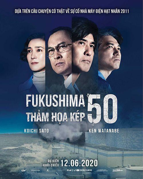 Review Fukushima 50: Thảm họa kép - Sự thật thường kém hấp dẫn?